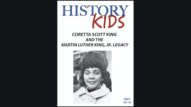 History Kids - Coretta Scott King and...