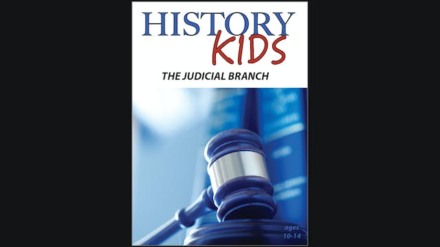 History Kids - The Judicial Branch