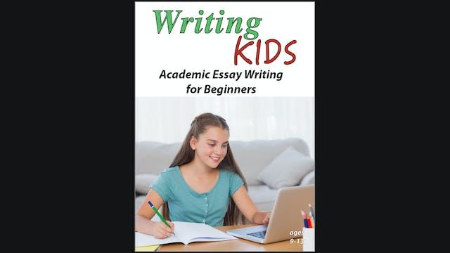 Writing Kids - Academic Essay Writing...