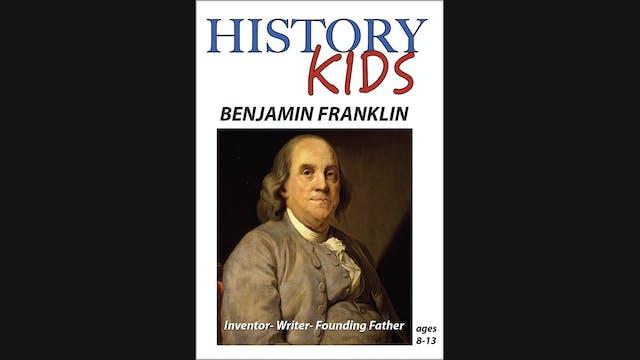 History Kids - Benjamin Franklin