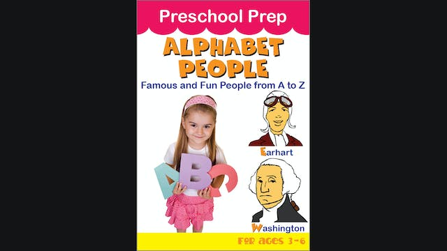 Preschool Prep - Alphabet People - Famous and Fun People from A to Z
