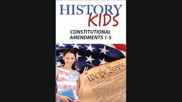 History Kids -Constitutional Amendmen...