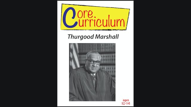 Core Curriculum - Thurgood Marshall