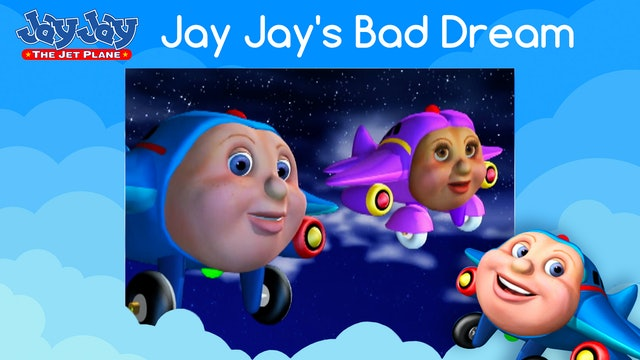 Jay Jay's Bad Dream