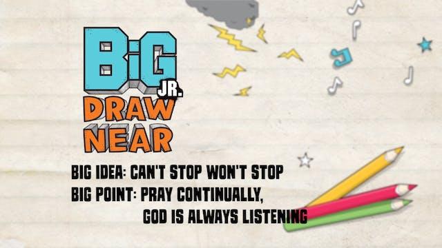 DRAW NEAR   Big Message Preschool Epi...