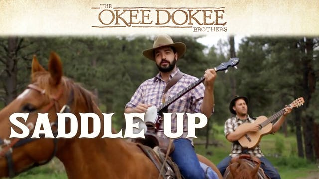 The Okee Dokee Brothers - Saddle Up (...