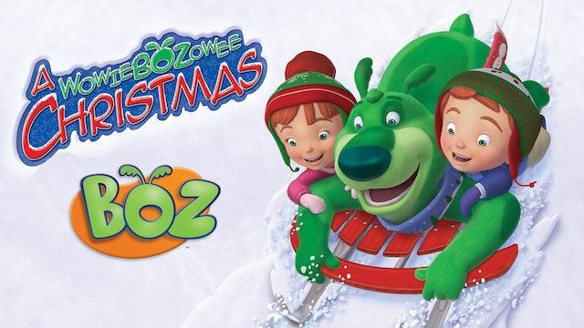 BOZ: A WowieBOZowee Christmas