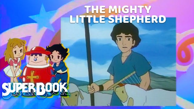 The Mighty Little Shepherd