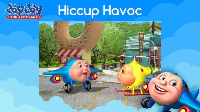 Hiccup Havoc