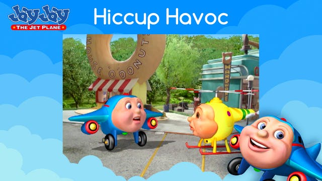 Hiccup Havoc
