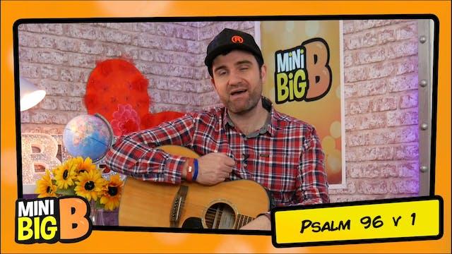 Bible Devotions | Psalm 96v1