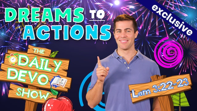 #73 - Dreams To Actions