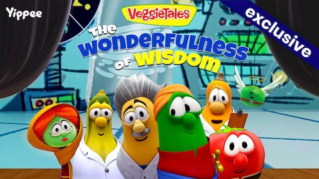 The Wonderfulness of Wisdom