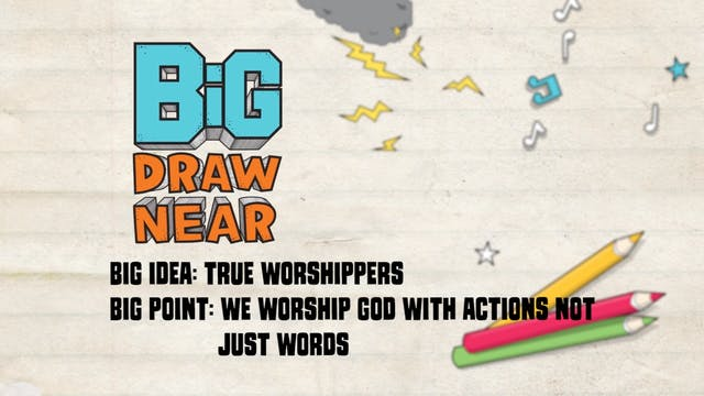 DRAW NEAR | Big Message Episode 3.2 |...