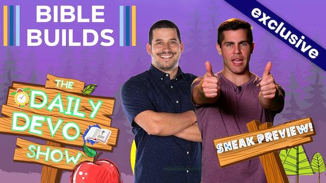#140 - Sneak Preview: Bible Builds