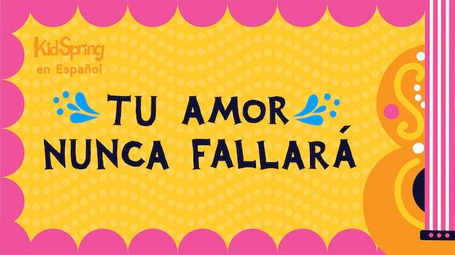 Tu Amor Nunca Fallará