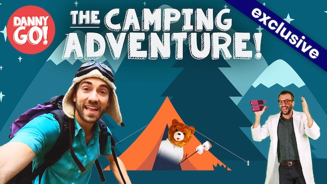 The Camping Adventure!