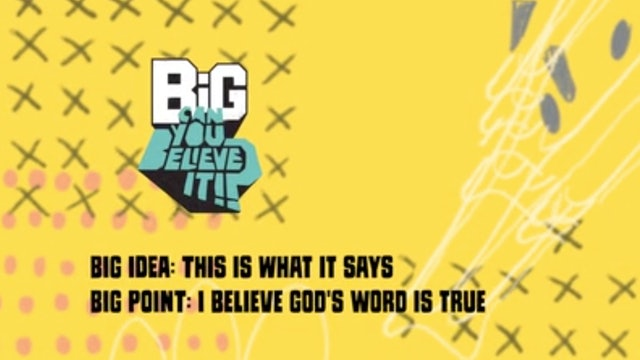 CAN YOU BELIEVE IT?!    Big Message Preschool Episode 1.2   This Is What It Says