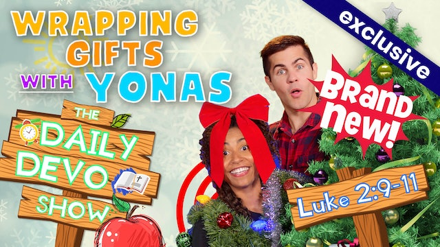 #67 - WRAPPING GIFTS WITH YONAS
