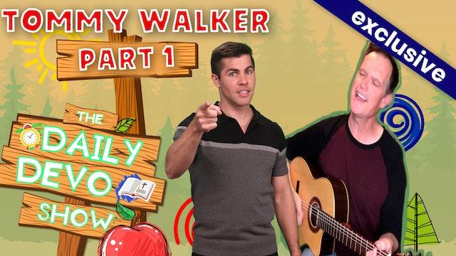 #119 - Tommy Walker (Part 1)