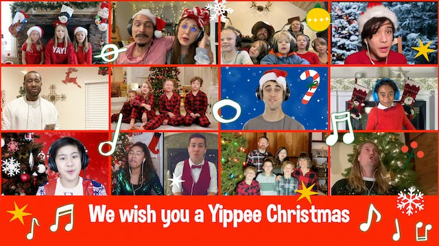 Yippee Christmas Choir (We Wish You a...