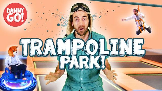 Danny Go! Visits the Trampoline Park