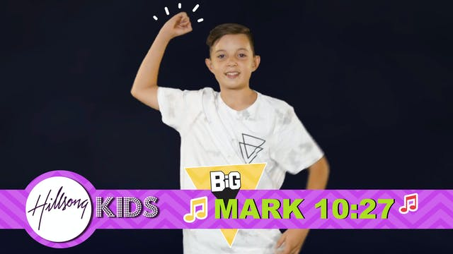 MIRACLES | Big Word Mark 10:27 (Actio...