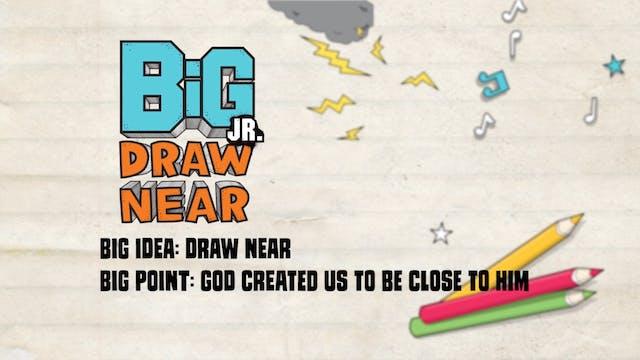 DRAW NEAR | Big Message Toddler Episo...