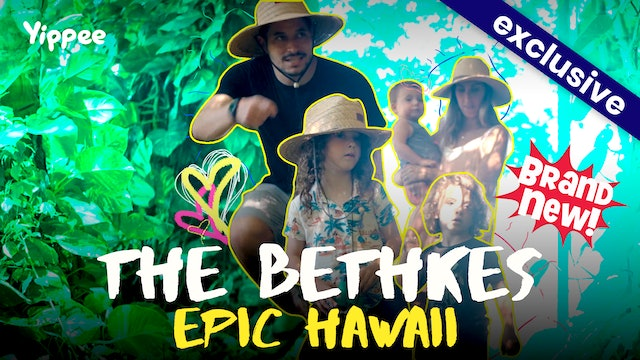 The Bethkes: Epic Hawaii