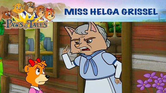 Miss Helga Grissel