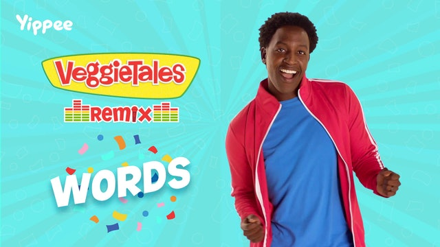 VeggieTales Remix - Words