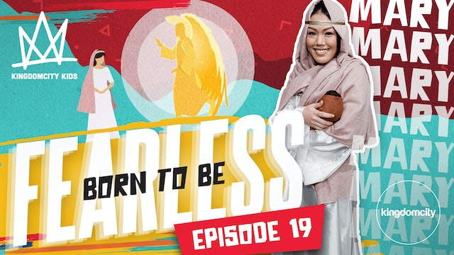 Born To Be Fearless | Episode 19 | Mary's Story