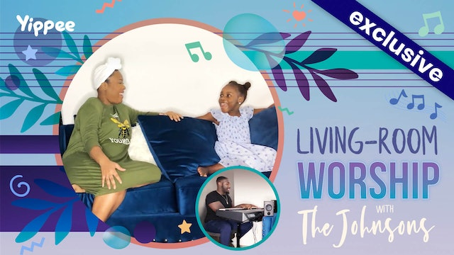 """Jesus Loves Me"" — Johnsons — Living Room Worship"
