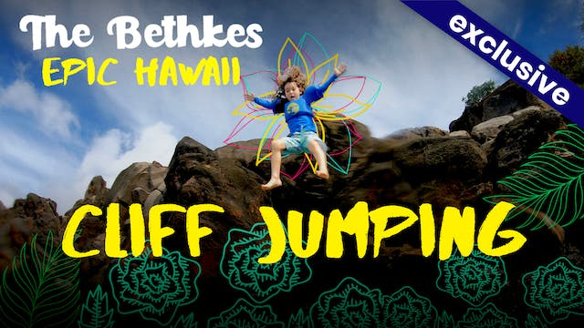The Bethkes #8 - Cliff Jumping