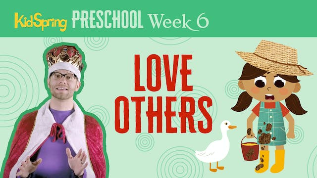 Right On Time Week 6 | Love Others