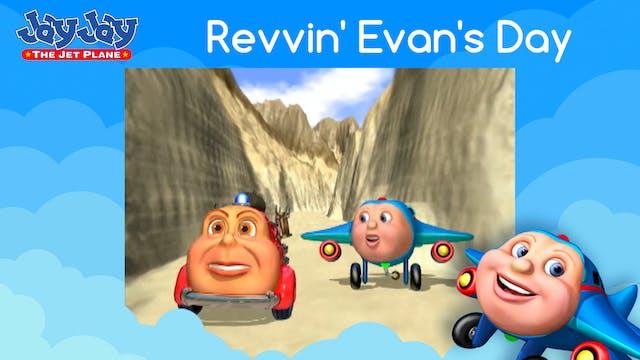 Revvin' Evan's Day