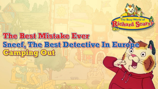 The Best Mistake Ever / Sneef, The Best Detective In Europe / Camping Out