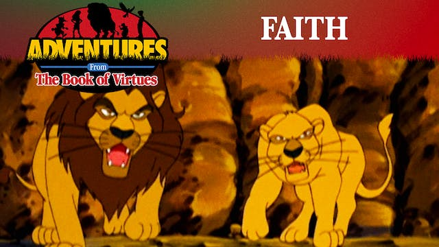 Faith - Daniel in the Lions' Den / Ha...