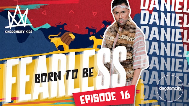Born To Be Fearless | Episode 16 | Daniel's Story