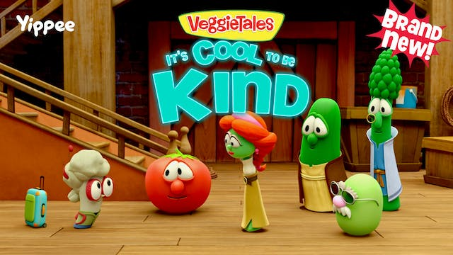 VeggieTales - It's Cool to be Kind