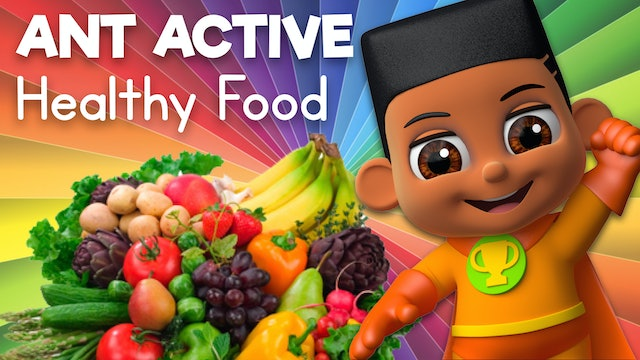 Learn about Eating Healthy Foods with Ant Active