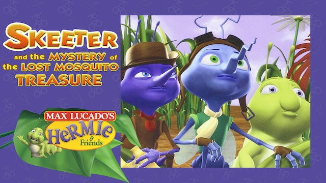 Skeeter & the Mystery of the Mosquito Treasure