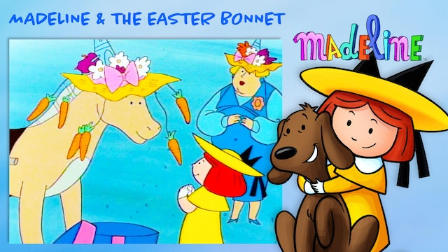 Madeline & The Easter Bonnet
