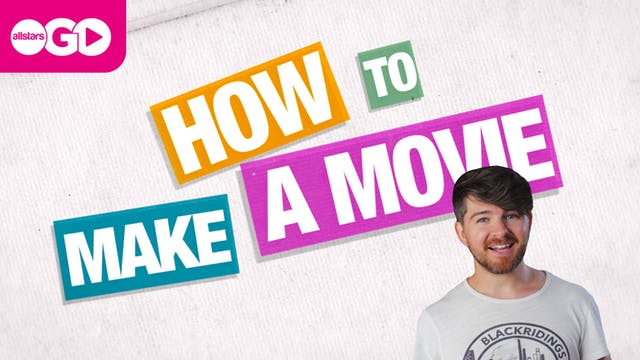 How To Make A Movie | Part 1