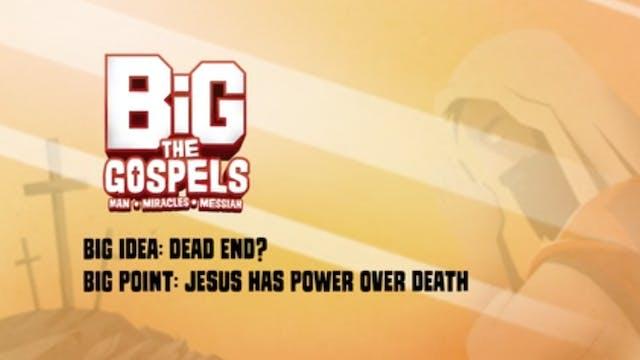 THE GOSPELS | Big Message Episode 2.3...