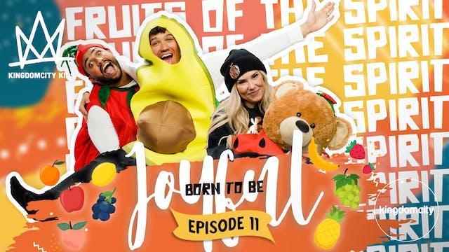 BORN TO BE JOYFUL | Episode 11: Born ...
