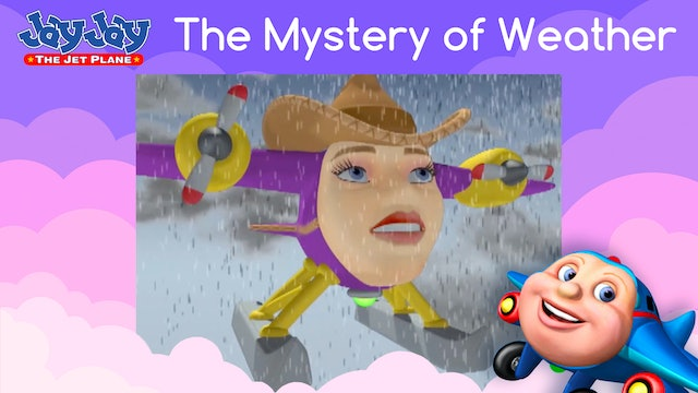 The Mystery of Weather