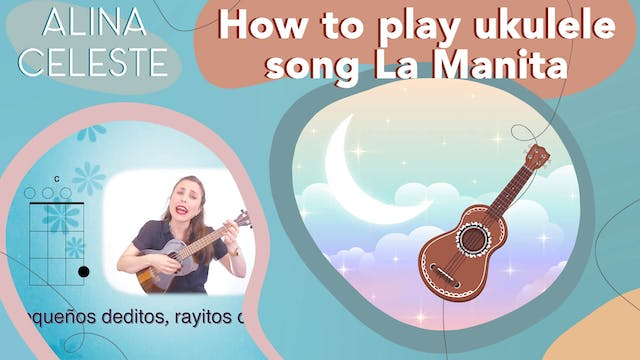How to play Ukulele Song La Manita, w...