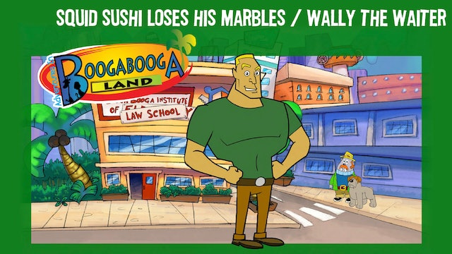 Squid Sushi Loses His Marbles / Wally The Waiter
