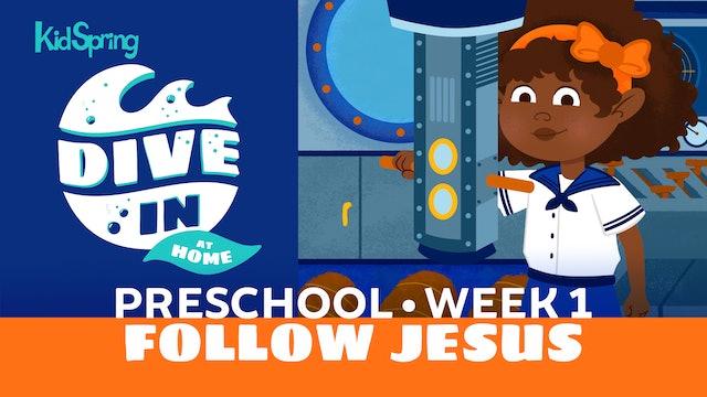Week 1: Follow Jesus
